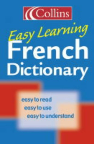 9780007163458: Collins Easy Learning French Dictionary (Collins Easy Learning French) (Easy Learning Dictionary)