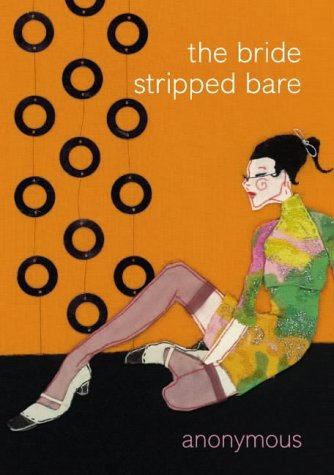 9780007163533: The Bride Stripped Bare