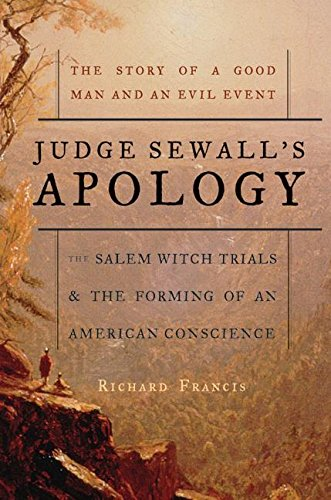 9780007163625: Judge Sewall's Apology: The Salem Witch Trials and the Forming of an American Conscience