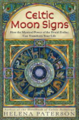 9780007163861: Celtic Moon Signs: How the Mystical Power of the Druid Zodiac Can Transform Your Life