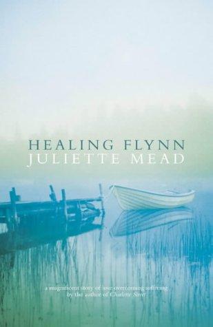 Healing Flynn: Juliette Mead