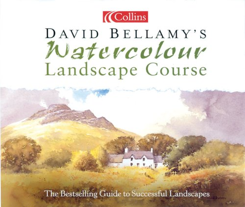 9780007163892: David Bellamy's Watercolour Landscape Course