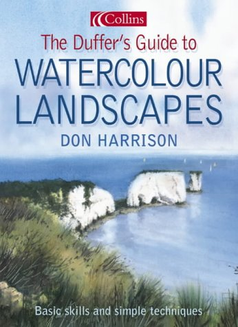 9780007163915: The Duffer's Guide to Watercolour Landscapes