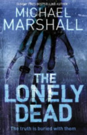 9780007163946: The Lonely Dead (The Straw Men Trilogy, Book 2)
