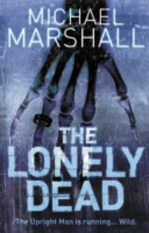 9780007163946: The Lonely Dead