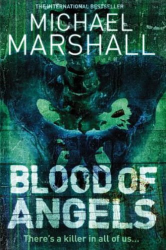 9780007163960: Blood of Angels (The Straw Men Trilogy, Book 3)