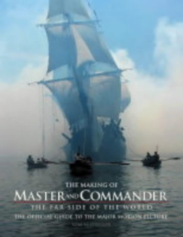 9780007163984: The Making of Master and Commander: The Far Side of the World