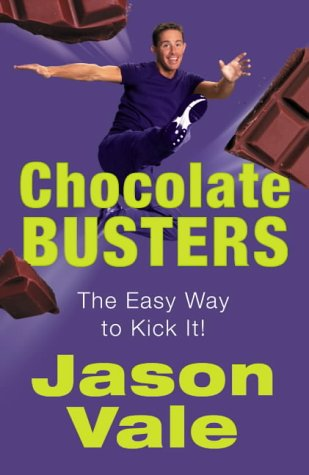 9780007164004: Chocolate Busters: The Easy Way to Kick Your Addiction