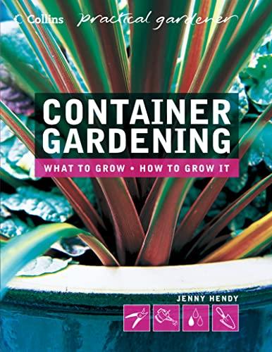9780007164042: Container Gardening (Collins Practical Gardener)