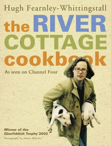 9780007164097: The River Cottage Cookbook