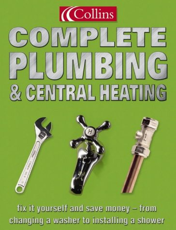 9780007164417: Collins Complete Plumbing and Central Heating
