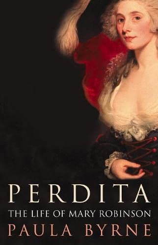 9780007164608: Perdita: The Life of Mary Robinson