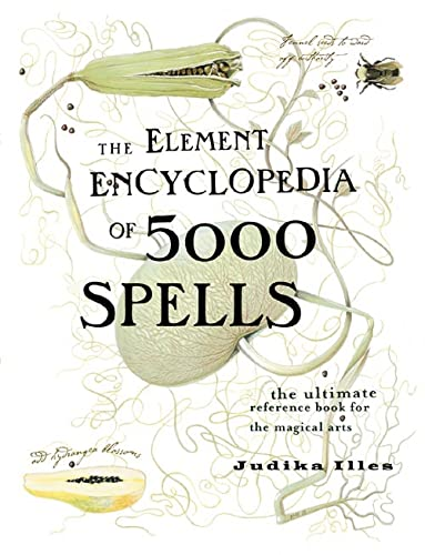 9780007164653: The Element Encyclopedia of 5000 Spells: The Ultimate Reference Book for the Magical Arts (Flexibound)