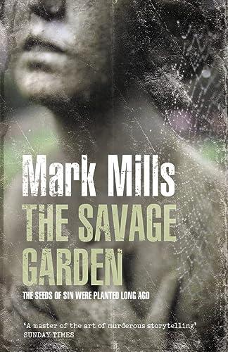 9780007164752: The Savage Garden
