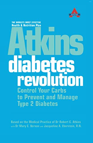 9780007164820: Atkins Diabetes Revolution : Control Your Carbs to Prevent and Manage Type 2 Diabetes