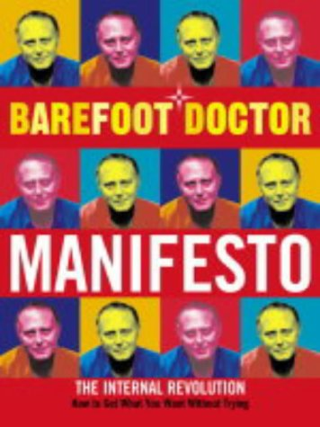 9780007164868: Barefoot Doctor Manifesto: The Internal Revolution