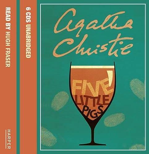 Five Little Pigs: Complete & Unabridged: Agatha Christie, Hugh