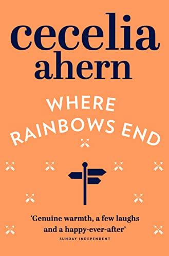Where Rainbows End: Cecelia Ahern