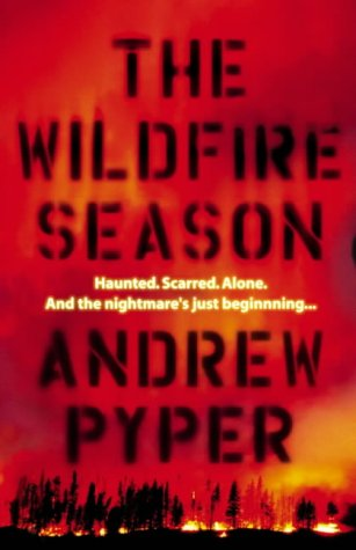 9780007165056: The Wildfire Season