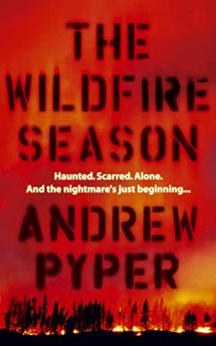 9780007165063: The Wildfire Season
