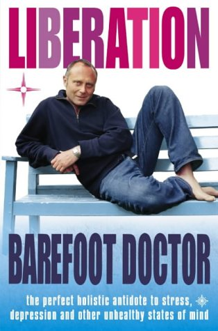 9780007165100: Liberation: The perfect holistic antidote to stress, depression and other unhealthy states of mind