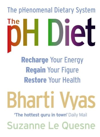 9780007165117: The PH Diet: The PHenomenal Dietary System
