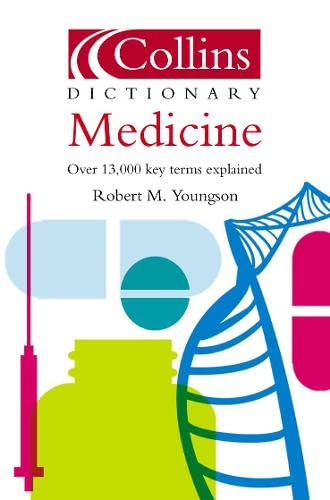 9780007165230: Collins Dictionary Medicine: Wide-Ranging and with Internet Links (Collins Dictionary of S)