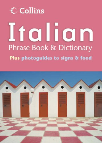 9780007165285: Collins Italian Phrase Book and Dictionary (Phrasebook & Dictionary)
