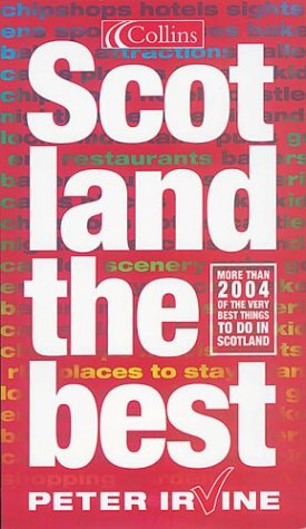 9780007165308: Scotland the Best