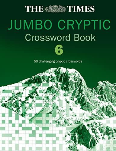 9780007165322: The Times Jumbo Cryptic Crossword Book 6: Bk.6