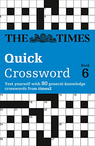 9780007165377: Times Quick Crossword Book 6: 80 General Knowledge Puzzles from The Times 2: Bk.6