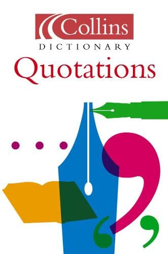 9780007165414: Quotations (Collins Dictionary Of . . .)