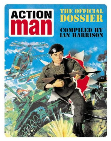 9780007165506: Action Man: The Official Dossier