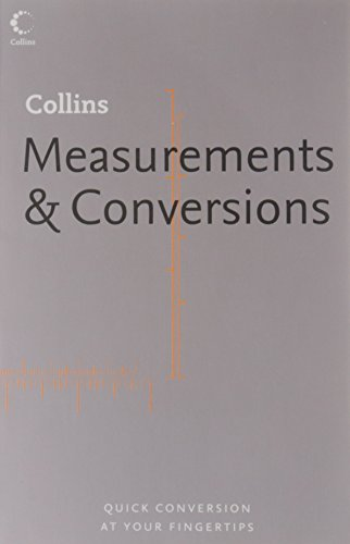 9780007165513: Measurements & Conversions: Quick Conversion at Your Fingertips (Collins Dictionary Of . . .)