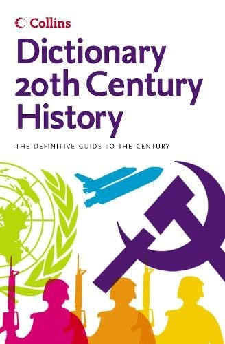 9780007165568: 20th Century History (Collins Dictionary)