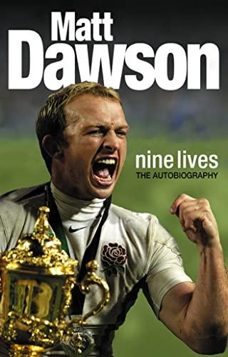 9780007165667: Matt Dawson - Nine Lives: The Autobiography