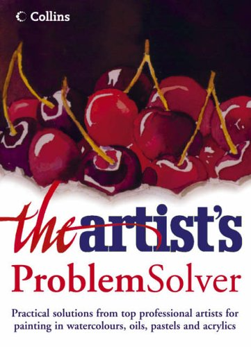 9780007165711: The Artist's Problem Solver