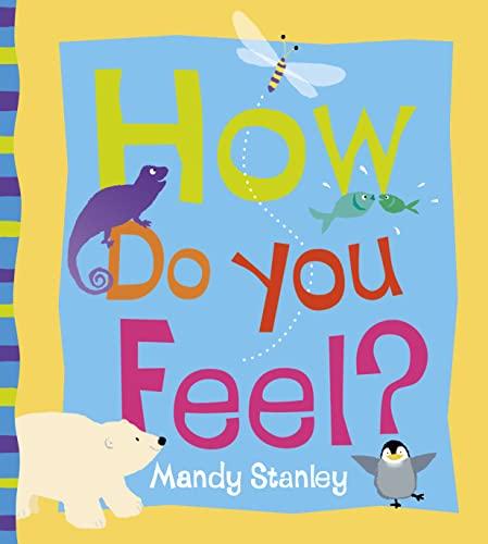 9780007165780: How Do You Feel?