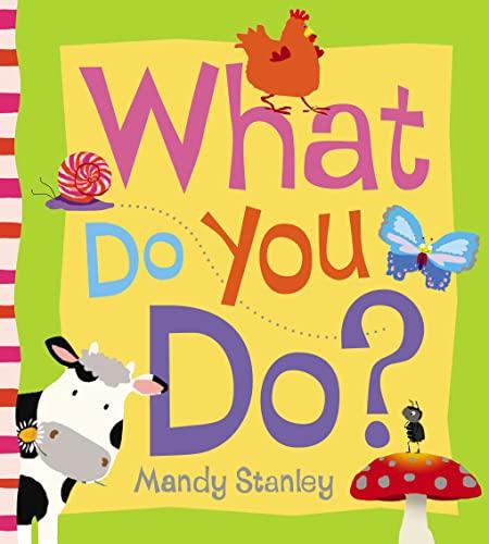 9780007165797: What Do You Do?