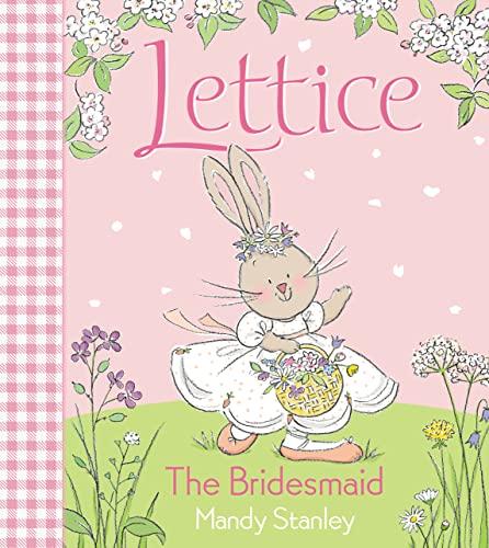 9780007165803: The Bridesmaid (Lettice)
