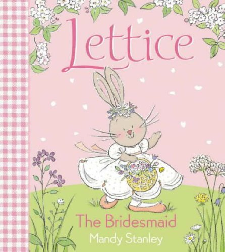 9780007165803: Lettice - The Bridesmaid