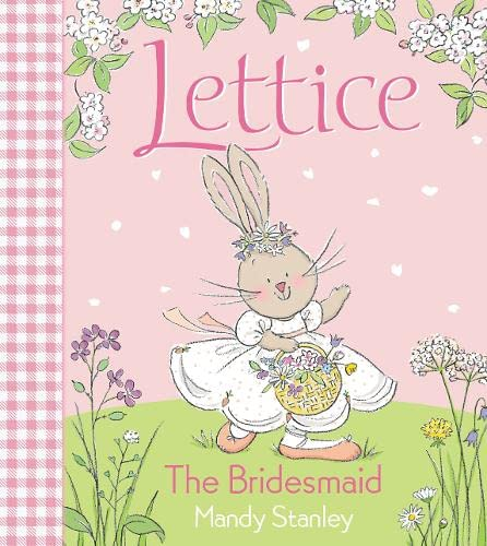 9780007165803: The Bridesmaid (Lettice)