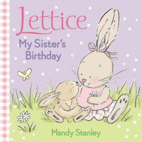 9780007165834: My Sister's Birthday (Lettice)