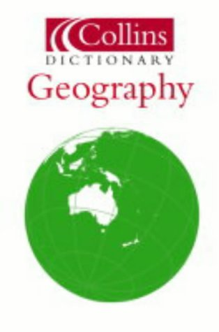 9780007165957: Geography (Collins Dictionary of)
