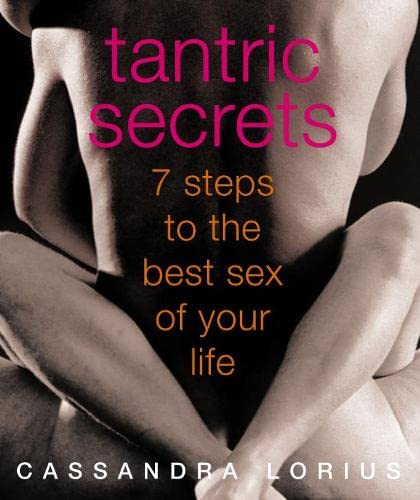 9780007166060: Tantric Secrets: 7 Steps to the Best Sex of Your Life