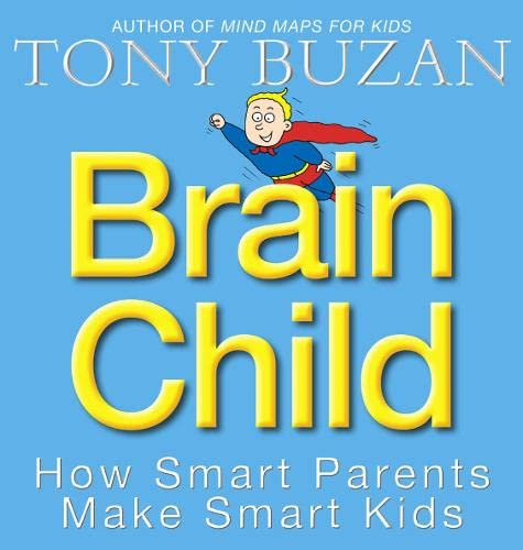 9780007166077: Brain Child: How Smart Parents Make Smart Kids