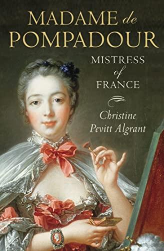 9780007166091: Madame de Pompadour: Mistress of France