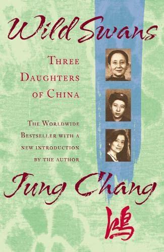 9780007166114: Wild Swans: Three Daughters of China