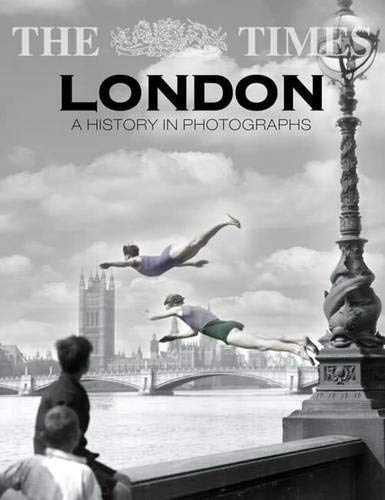 Times London: A History in Photographs: Harrison, Ian