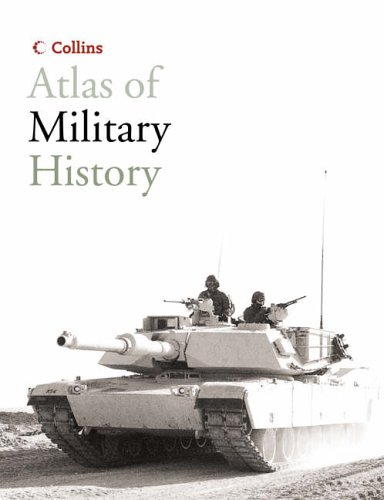 9780007166398: Collins Atlas of Military History